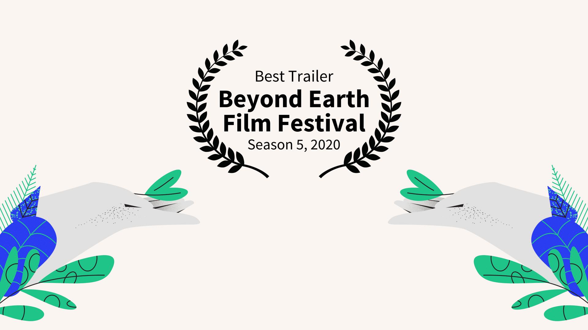 Best-Trailer-Beyond-Earth-Film-Festival-2020